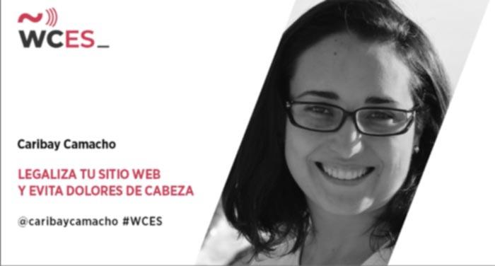 Caribay Camacho: Legaliza tu sitio web y evita dolores de cabeza